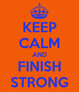 keep-calm-and-finish-strong-48